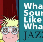 What Sounds Like Jazz- Instruments