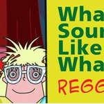 What Sounds Like Reggae?