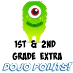 1ST & 2ND GRADE DOJO POINTS