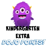 KINDERGARTEN EXTRA DOJO POINTS